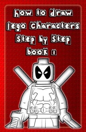 How to Draw Lego Characters Step by Step Book 1: Learn to Draw Lego Super heros, Monsters Fighters & many more for Kids & Beginners (Drawing Lego Instruction Book) (Volume 1) (Draw Lego compare prices)