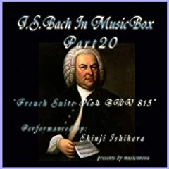 Bach In Musical Box 20 / French Suite No.4 E Flat Major BWV815