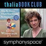 Thalia Book Club: Jeanette Winterson, Why Be Happy When You Could Be Normal? | Jeanette Winterson