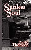 img - for Sunless Soul book / textbook / text book