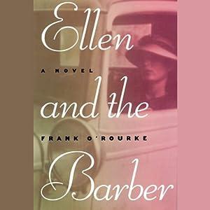 Ellen and the Barber | [Edith Carlson O'Rourke]