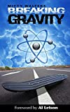 img - for Breaking Gravity book / textbook / text book