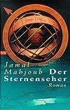 Der Sternenseher - Jamal Mahjoub