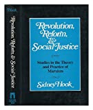 img - for Revolution Reform and Social Justice: Studies in the Theory and Practice of Marxism book / textbook / text book