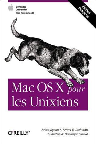 INTRODUCTION · MAC OS X POUR LES UNIXIENS