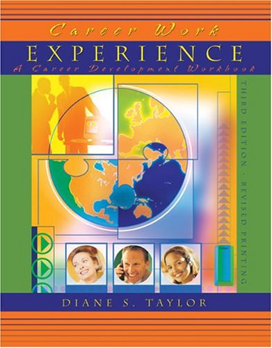 CAREER WORK EXPERIENCE: A CAREER DEVELOPMENT WORKBOOK