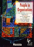 People in Organisations: An Active Learning Approach (Babs) (0631201815) by Gallagher, Kevin