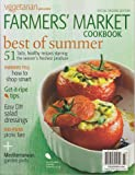 img - for Vegetarian Times Presents Farmers Market Cookbook Magazine 2013 (Special Encore Edition) book / textbook / text book