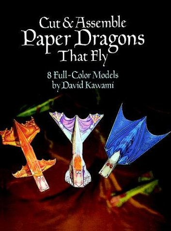 Cut & Assemble Paper Dragons That Fly (Models & Toys)