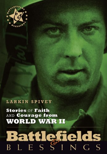 Image of Stories of Faith and Courage from World War II (Battlefields & Blessings)