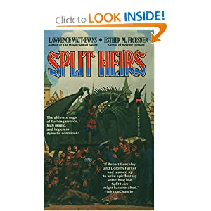 Split Heirs by Lawrence Watt-Evans and Esther M. Friesner