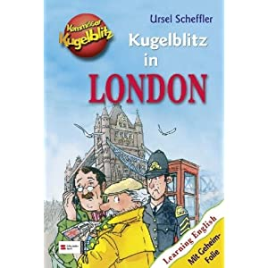 Kommissar Kugelblitz. Kugelblitz in London: Learnig English / Mit Geheim-Folie