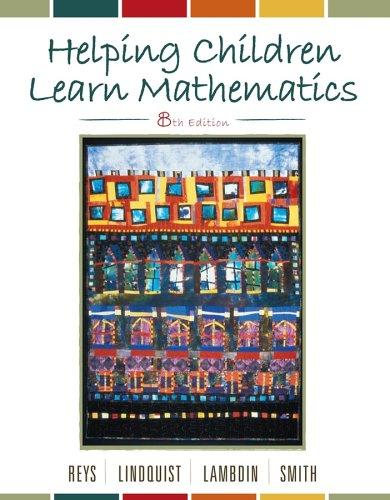 Helping Children Learn Mathematics, 8th Edition