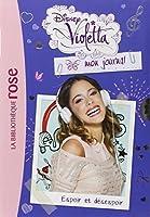 Violetta mon journal 02 - Espoir et désespoir