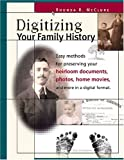 Digitizing Your Family History (1558707085) by Rhonda Mcclure