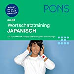 Japanisch Wortschatztraining. PONS Mobil Wortschatztraining Japanisch