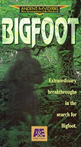 Ancient Mysteries: Bigfoot [VHS]