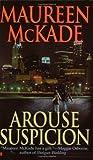 Arouse Suspicion (Berkley Sensation) (0425199193) by McKade, Maureen
