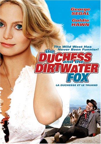 Duchess and the Dirtwater Fox, The / Герцогиня и Грязный Лис (1976)
