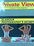 img - for Private View: les secrets de la photo de charme n 2 book / textbook / text book