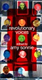 Revolutionary Voices: A Multicultural Queer Youth Anthology (1555835589) by Sonnie, Amy