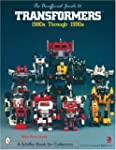 The Unofficial Guide to Transformers:...