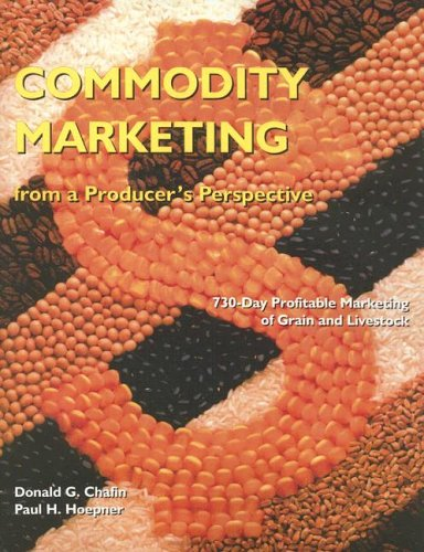 Commodity Marketing: From a Producer's Perspective (2nd...