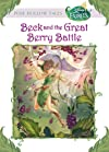 Disney Fairies: Beck and the Great Berry Battle