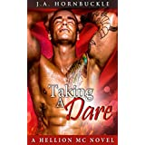 Taking a Dare (A Hellion MC Novel Book 3)