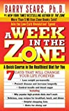 A Week in the Zone (006103083X) by Barry Sears, Ph.D.