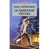 Le Samoura� virtuelpar Neal Stephenson