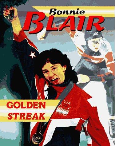 Bonnie Blair: Golden Streak (The Achievers), CATHY BREITENBUCHER