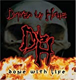 echange, troc Driven By Hate - Done With Life