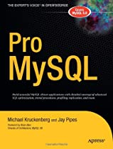 Pro MySQL (The Expert's Voice in Open Source)