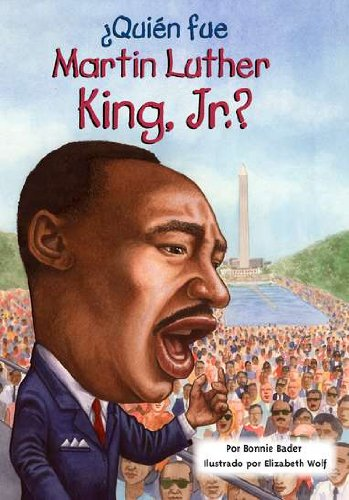 Quien fue Martin Luther King, Jr.? (Who Was...?) (Spanish Edition)