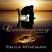 Contingency: Covenant of Trust, Book 1 Audiobook by Paula Wiseman Narrated by Moe Egan, Jeffrey Kafer