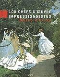 echange, troc Laurence Madeline, Serge Lemoine - 100 chefs-d'oeuvre impressionnistes : Musée d'Orsay