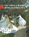 100 chefs-d'oeuvre impressionnistes :...