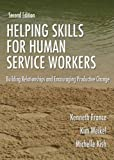 img - for Helping Skills for Human Service Workers: Building Relationships And Encouraging Productive Change book / textbook / text book