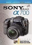 Magic Lantern DVD Guides: Sony DSLR A700