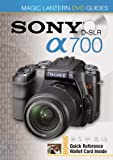 Magic Lantern Guides Sony DSLR A700 (Magic Lantern DVD Guides)