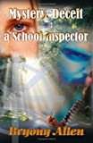 Mystery, Deceit and a School Inspector - free 6 chapter reading sample