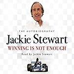 Winning Is Not Enough | Jackie Stewart