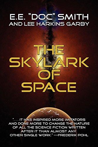 The Skylark of Space (Skylark #1)