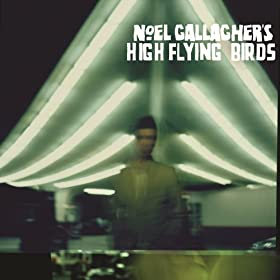 Noel Gallagher's High Flying Birds [+Digital Booklet]
