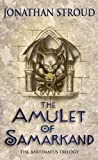 Jonathan Stroud The Amulet Of Samarkand (Bartimaeus Trilogy)