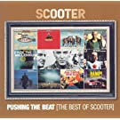 Pushing The Beat-The Best Of Scooter