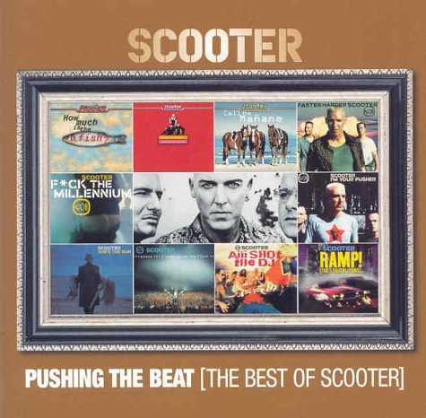 Scooter - Pushing the Beat: The Best of - Zortam Music