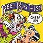 Cheer Up! ~ Reel Big Fish