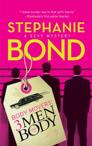3 Men and a Body (Body Movers, Book 3)